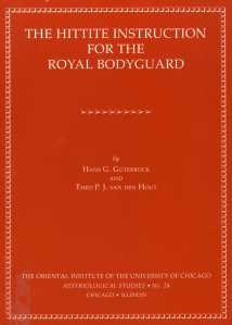 """The orange cover with white lettering of a softcover book entitled """"The Hittite Instruction for the Royal Bodyguard"""""""