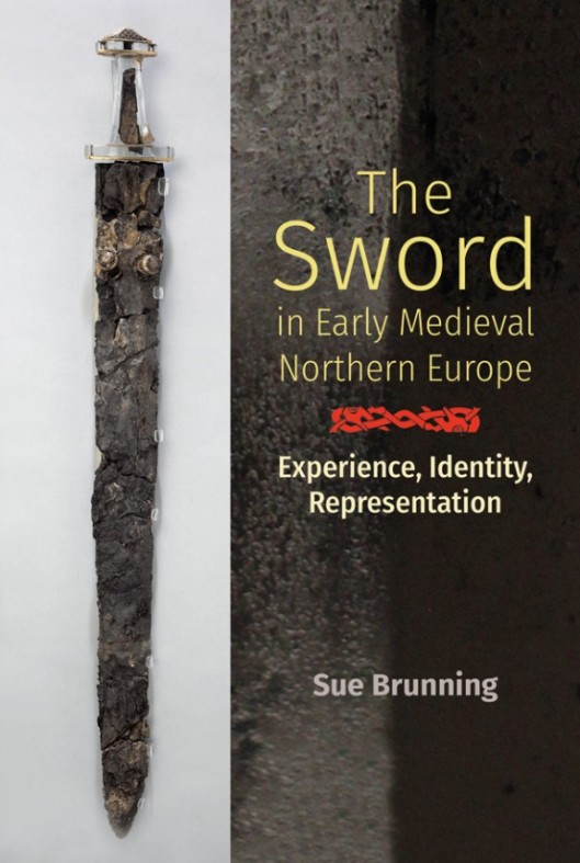 "the cover of Sue Brunning's book ""the Sword in Early Medieval Northern Europe"""