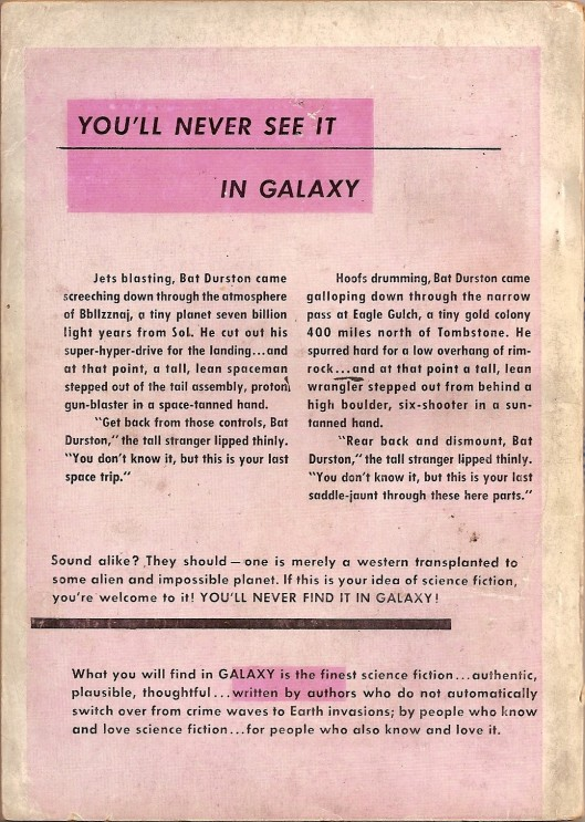 "A full-page advertisement beginning with the words ""You'll Never See it in 'Galaxy'!"""